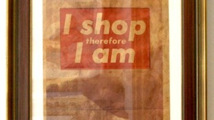 Barbara Kruger - I shop therefore I am