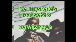 De mysterie's (= raadsels) & verwijzingen
