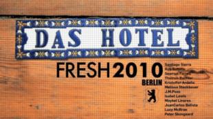 Das Hotel Fresh 2010