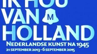 Ik hou van Holland in  Stedelijk Museum Schiedam