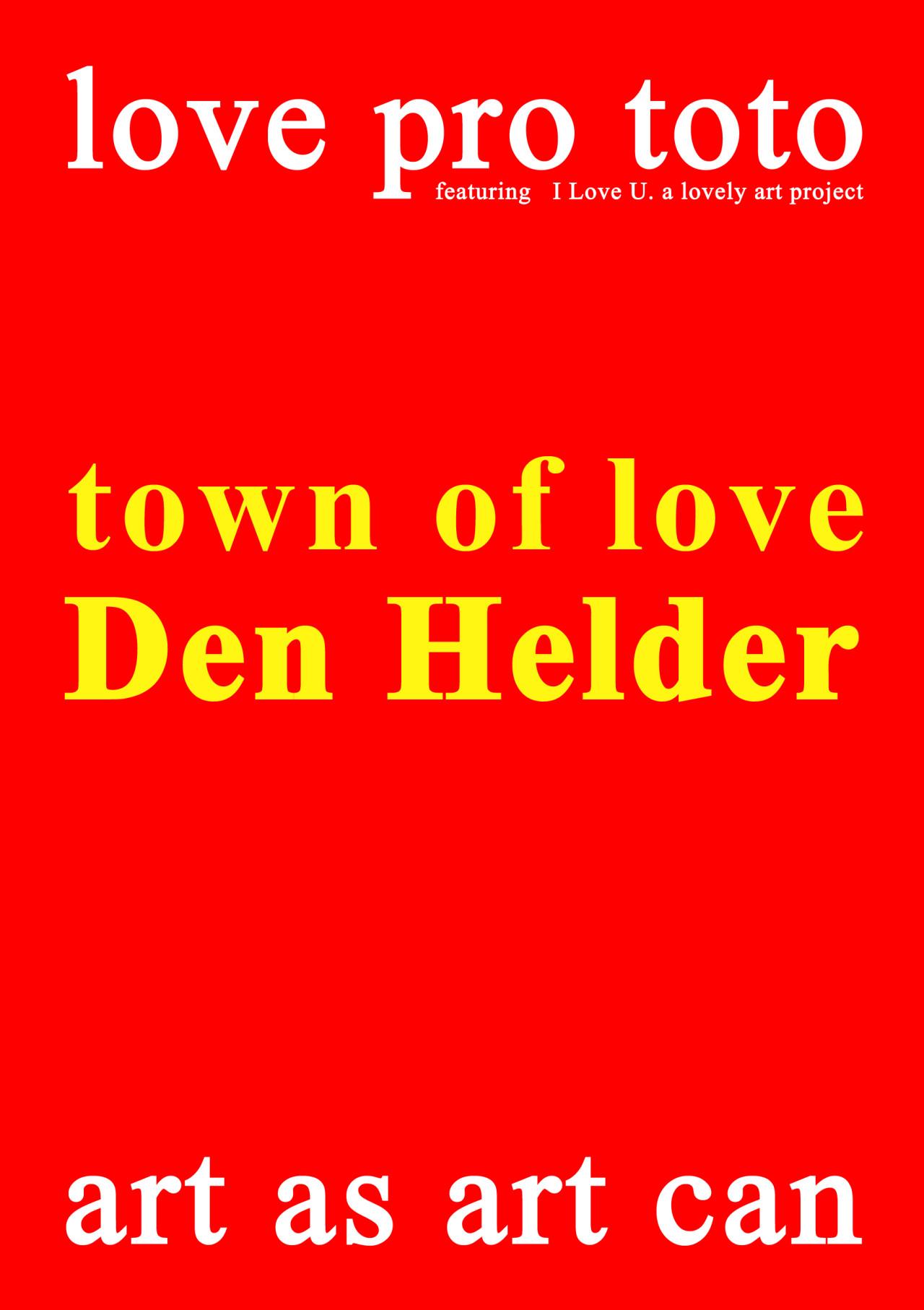 Volker Hildebrandt – Town of love Den Helder (1)
