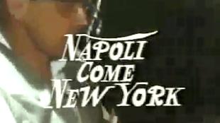 Napoli come New York