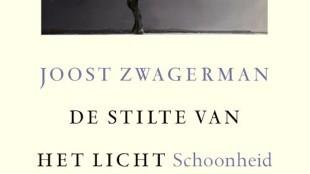 Joost Zwagerman - De stilte van het licht