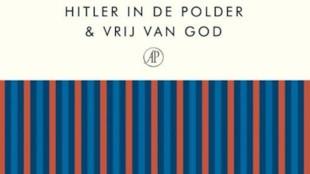 Joost Zwagerman - Hitler in de polder & Vrij van God