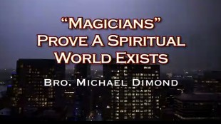 Magicians Prove A Spiritual World Exists