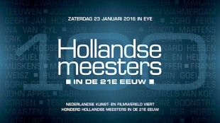 Hollandse Meesters in de 21e Eeuw in EYE