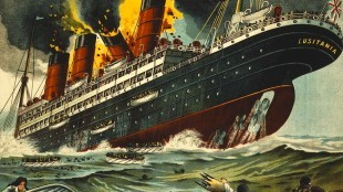 The sinking of the RMS Lusitania off the southern Irish coast with the loss of 1,195 lives, the major catalyst for drawing a reluctant America into the European slaughter pens of World War 1