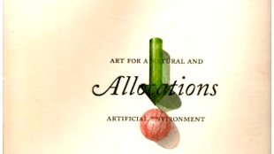 Allocations art for a natural and artificial environment