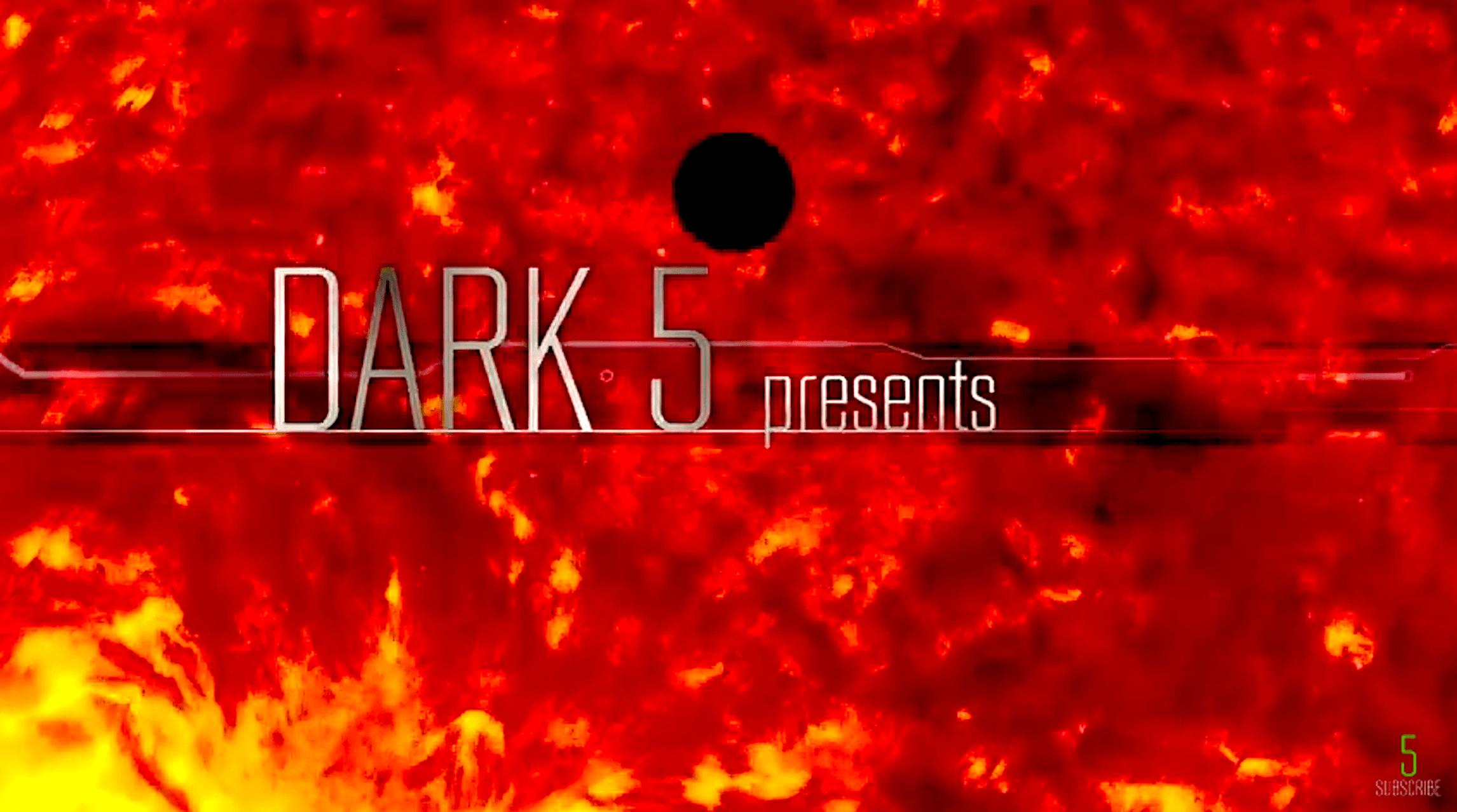 Dark5 presents