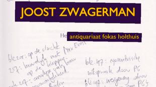 Antiquariaat Fokas Holthuis - Catalogus 80: Uit de bibliotheek van Joost Zwagerman
