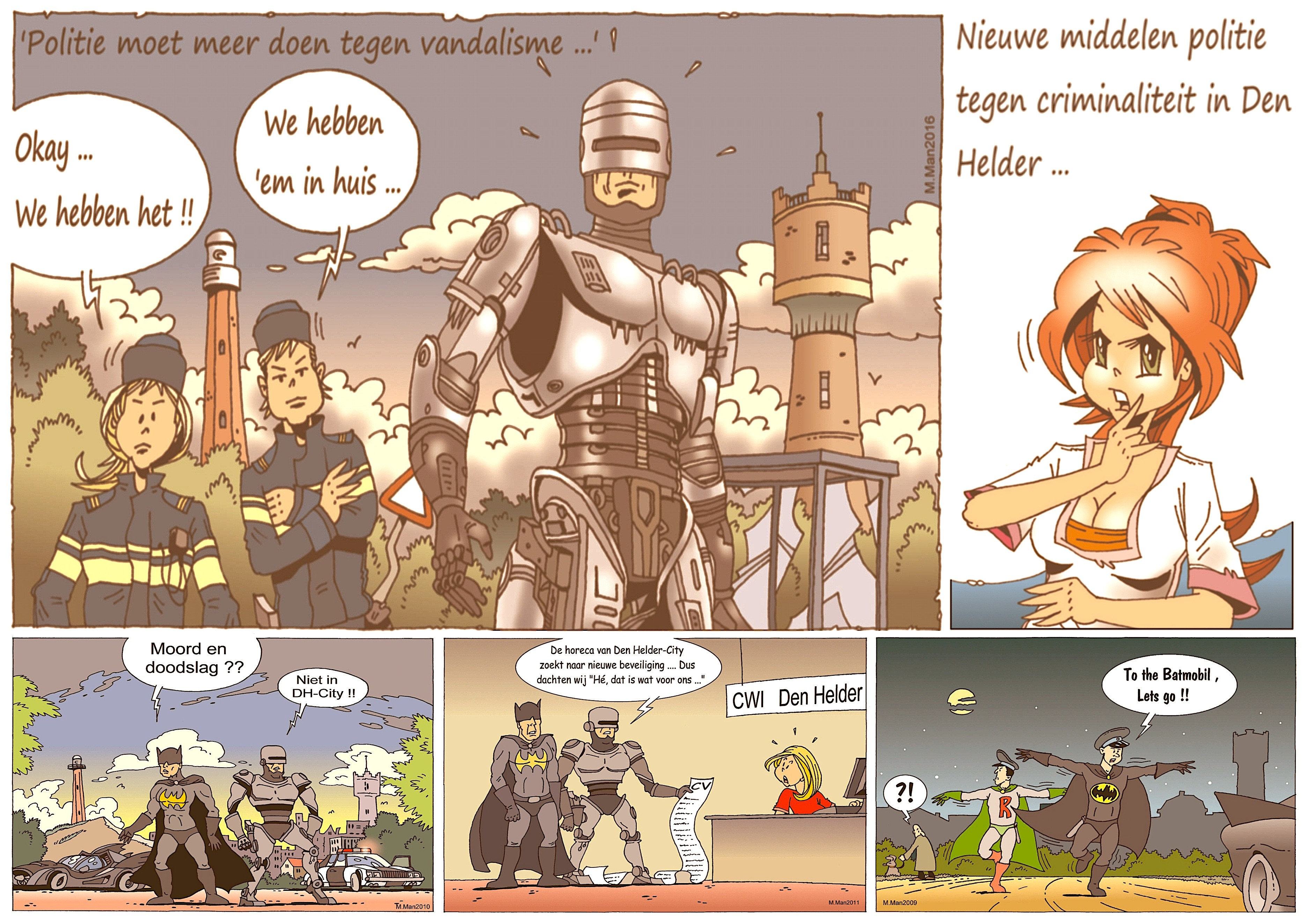 Martin Man – Sofietje's Helders Weekblad Cartoon-Chronicles (65): Nieuwe middelen tegen criminaliteit in Den Helder…