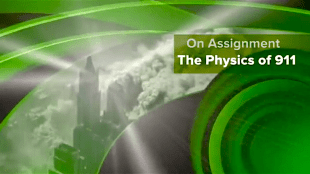 On assignment: The Physics of 911 (foto YouTube)