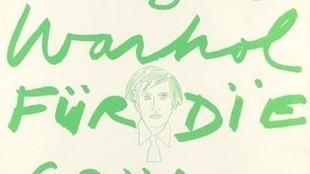 Andy Warhol - Andy Warhol für die Grünen