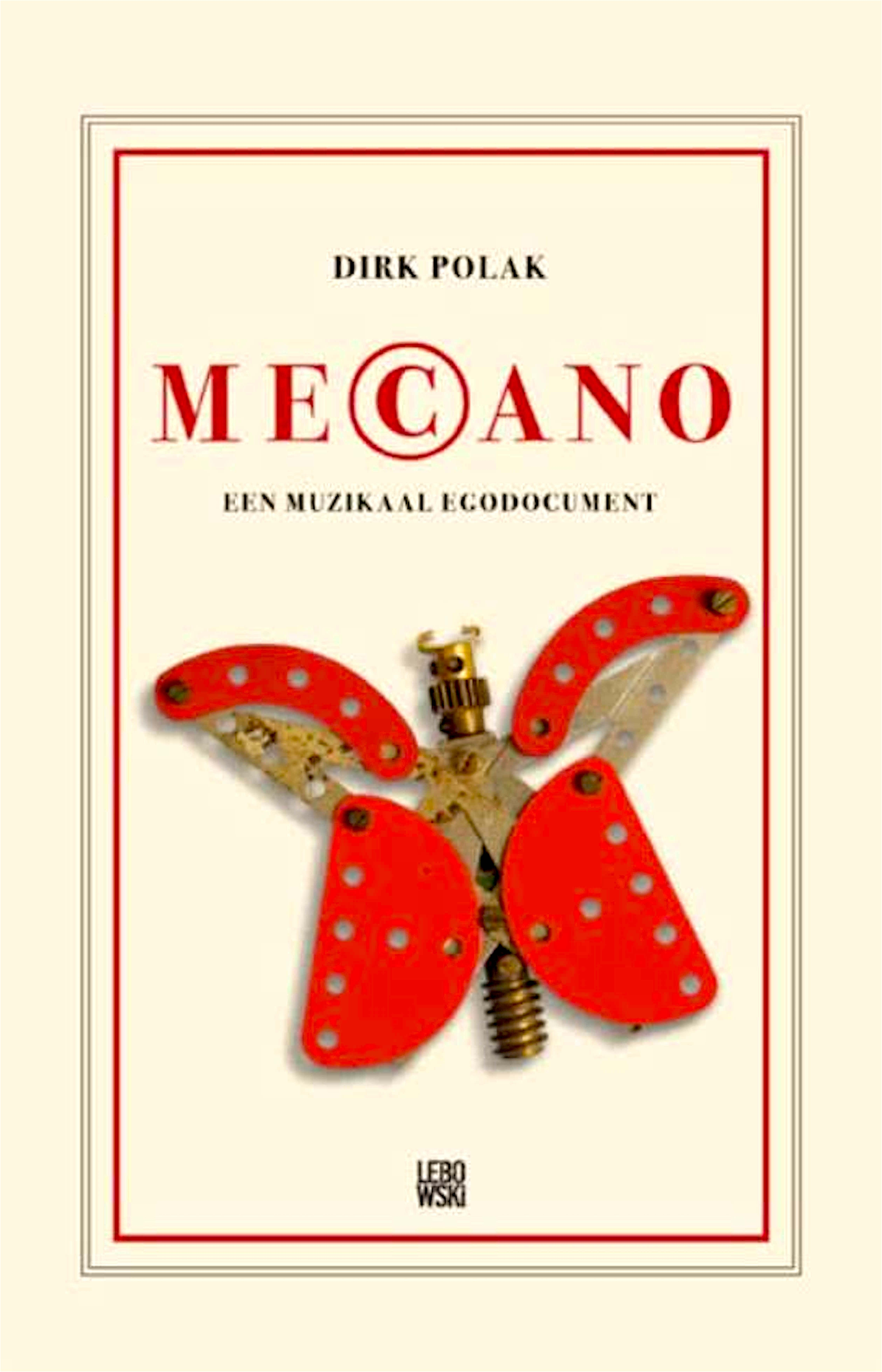 Dirk Polak – Mecano Een muzikaal egodocument