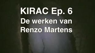 KIRAC Ep. 6 De werken van Renzo Martens (foto YouTube)