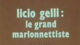 Licio Gelli: le grand marionnettiste | Licio Gelli: de puppet-master (foto YouTube)