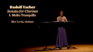 Rudolf Escher - Sonata for Clarinet Solo (1973): Mor Levin | Clarinet