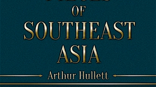 Arthur Hullett - Pieces of Southeast Asia