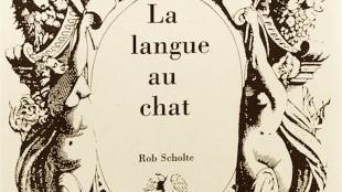 Rob Scholte - La langue au chat