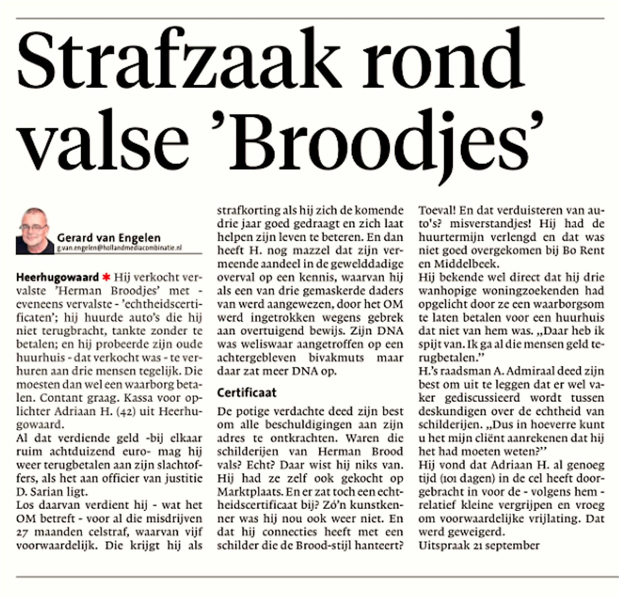 Gerard van Engelen - Strafzaak rond valse 'Broodjes', Alkmaarse Courant, 9 september 2018