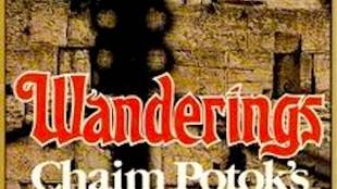 Lees mee met Micha Kat Chaim Potok   Wanderings, The History of the Jews