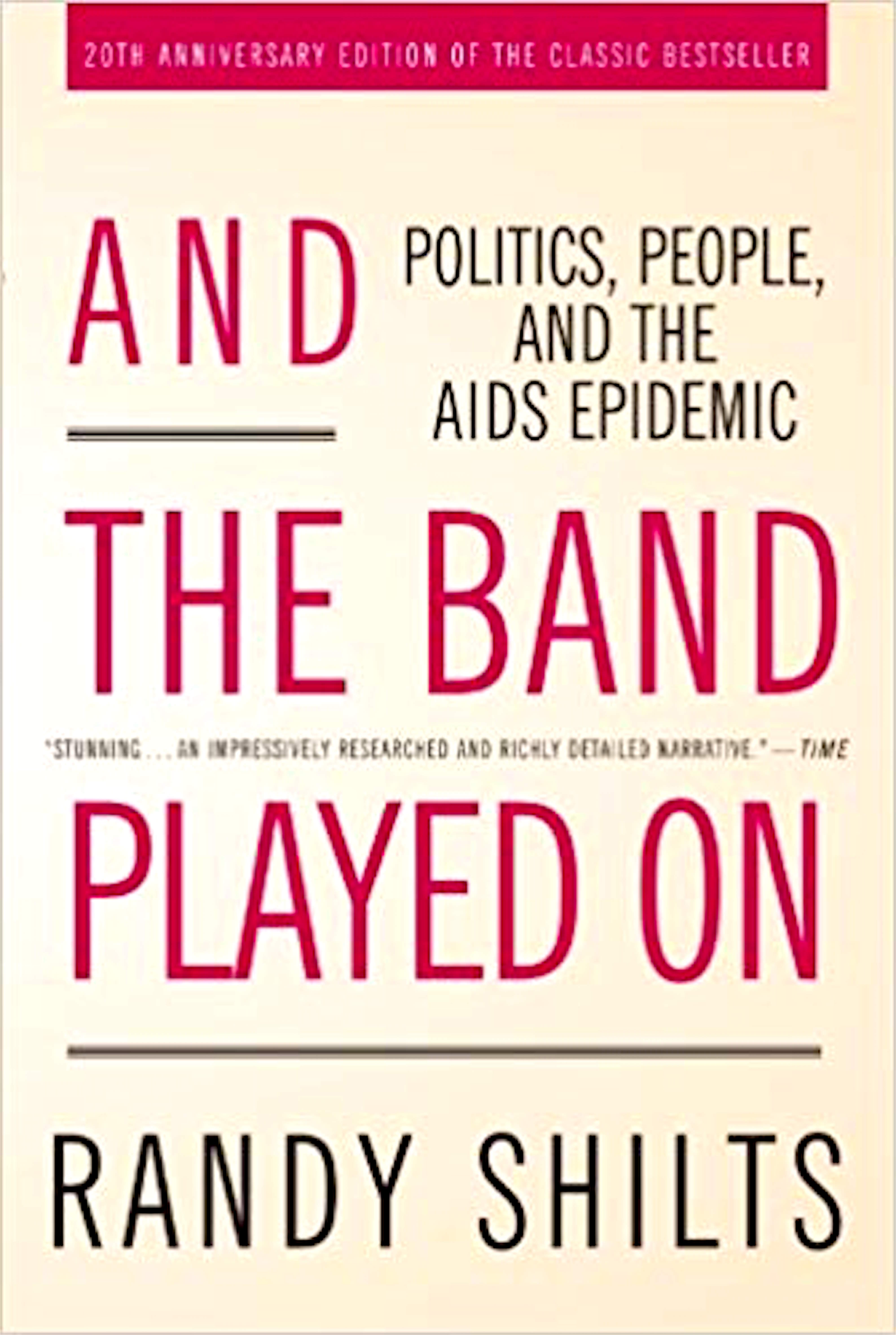 Lees mee met Micha Kat Randy Shilts | And the Band Played on, People, Politics and the AIDS Epidemic