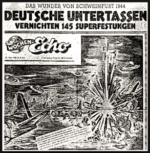 Das Wunder von Schweinfurt 1944 | Deutsche Untertassen vernichten 145 Superfestungen
