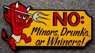 NO Minors, Drunks or Whiners (foto The Best Photos)