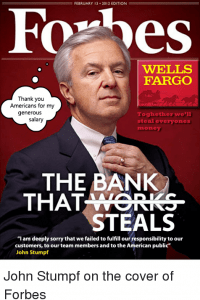 Thank you Americans for my generous salary, John Stumpf on the cover of Forbes (foto Tom Heneghan)