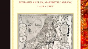 Edited by Benjamin Kaplan & Maru Beth Carlson & Laura Cruz - Boundaries and their Meanings in the History of the Netherlands