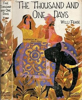 Willi Fehse, Erich Holle & François Pétis de La Croix - The Thousand and One Days (1971, Hardcover)