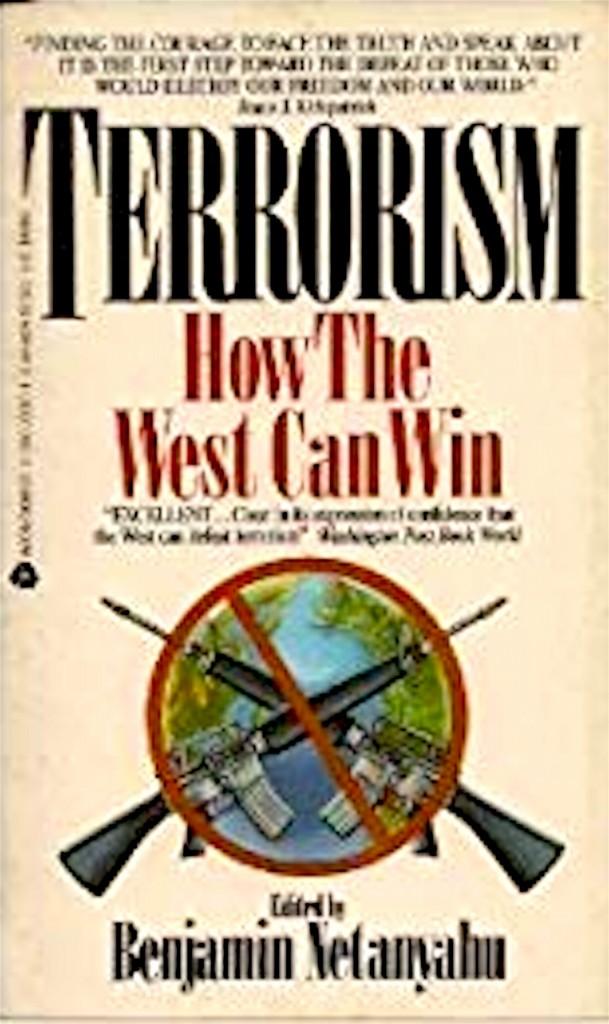 Benjamin Netanyahu - Terrorism | How The West Can Win