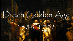 Dutch Golden Age 1588-1702 (foto YouTube)