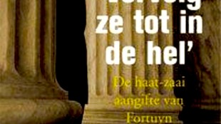 Lees mee met Micha Kat Oscar Hammerstein en Gerard Spong | Vervolg ze tot in de Hel, de Haat-zaai Aangifte van Fortuyn