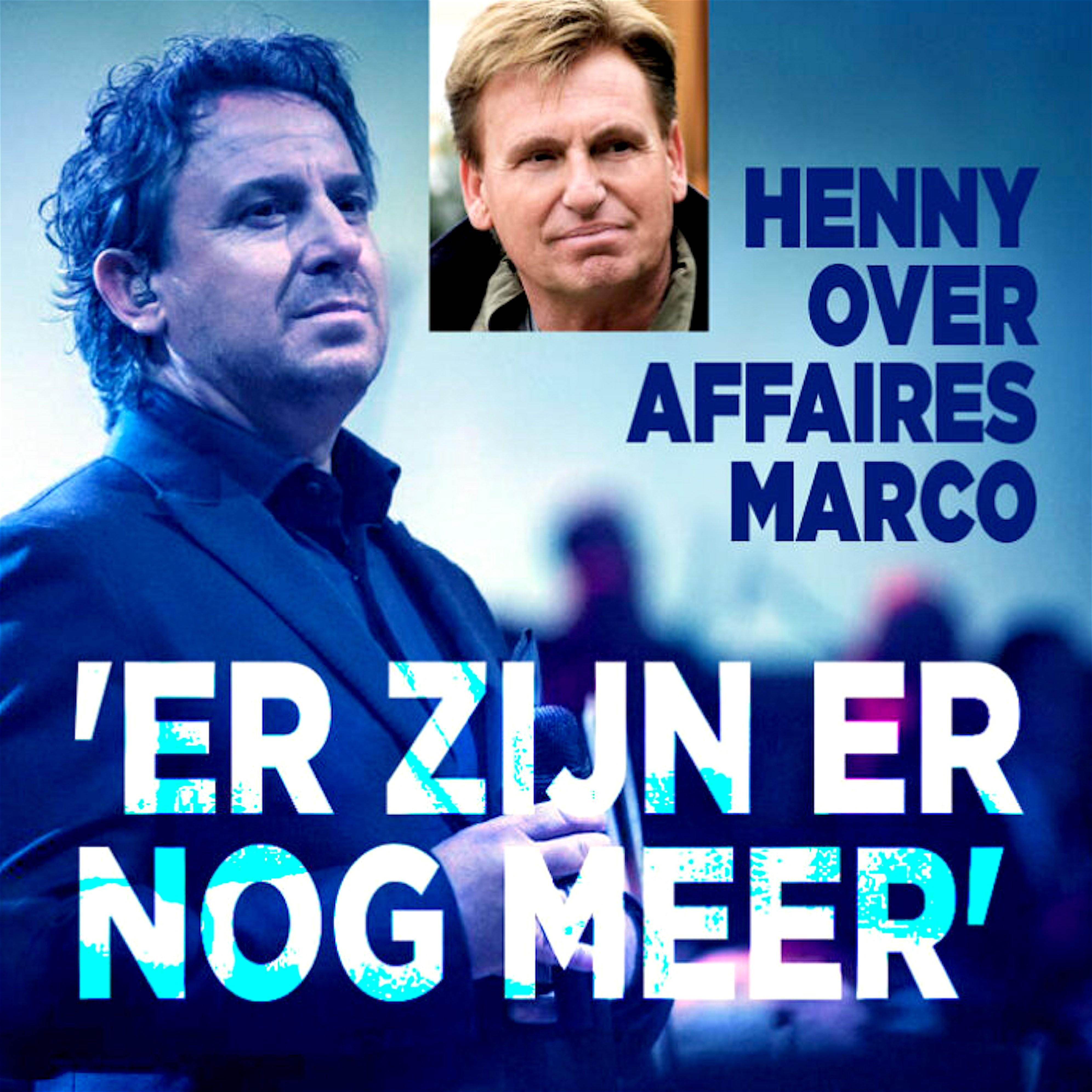 Henny Huisman over affaires Marco 'Er zijn er nog meer' (foto DenD)