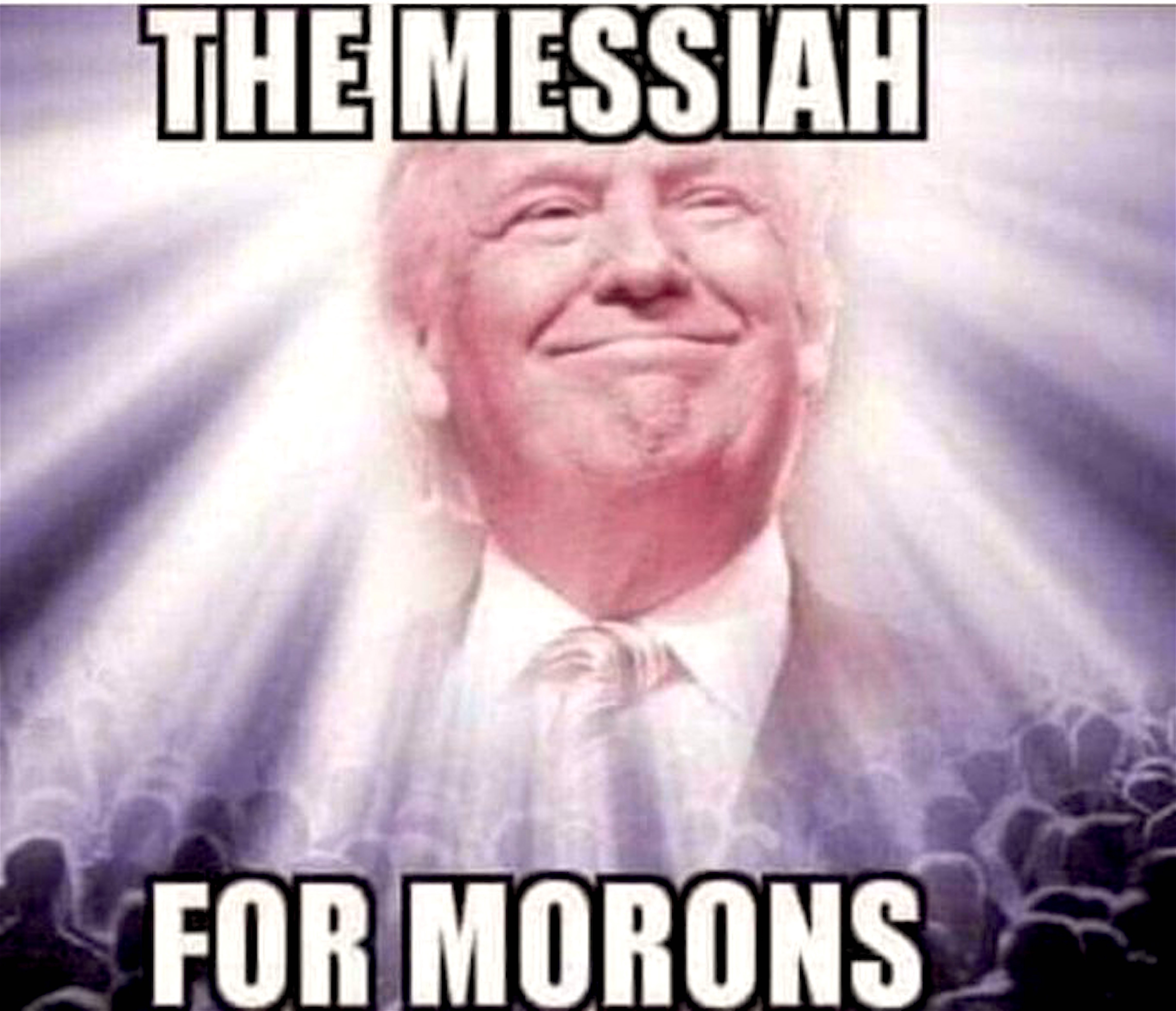 The Messiah for Morons (foto Twitter)