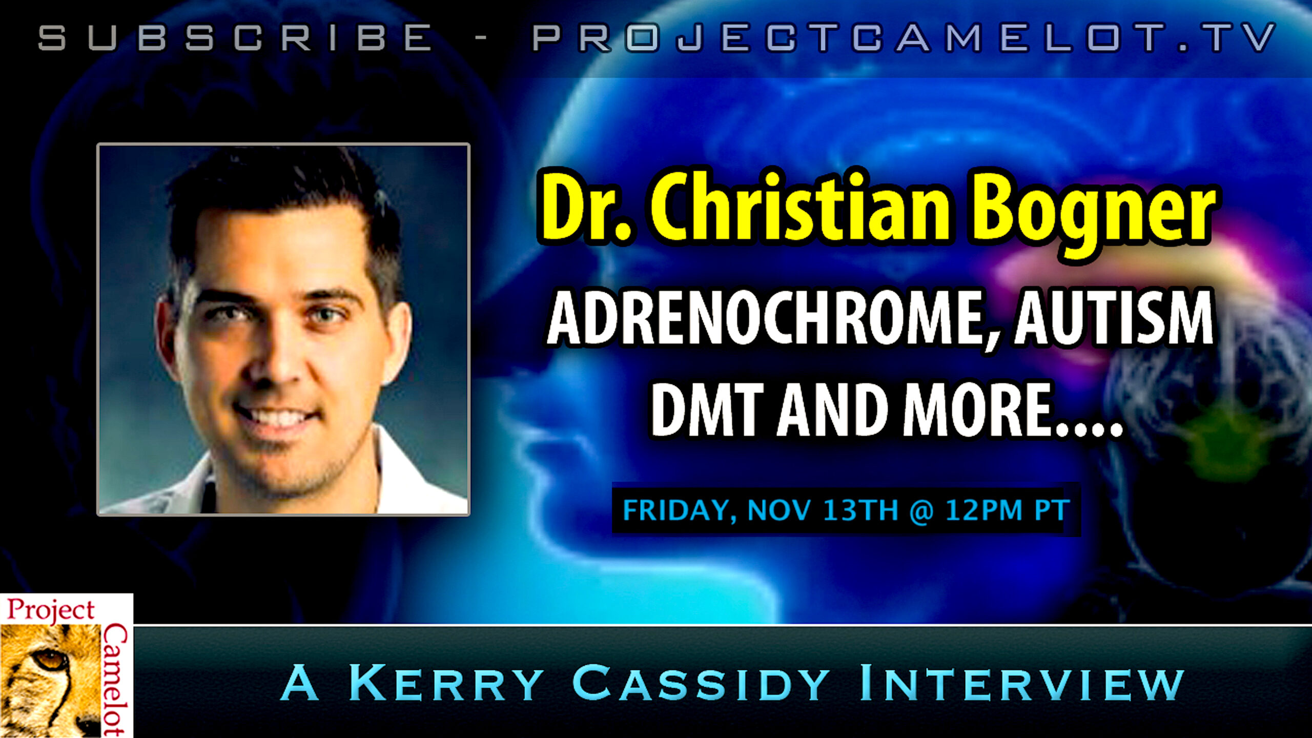 Project Camelot | Kerry Cassidy – Dr Christian Bogner about ADRENOCHROME and DMT